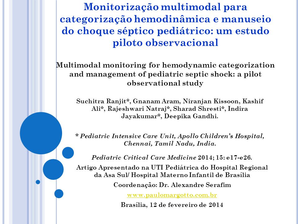 Monitorização multimodal para categorização hemodinâmica e manuseio do choque séptico pediátrico: um estudo piloto observacional Multimodal monitoring for hemodynamic categorization and management of pediatric septic shock: a pilot observational study