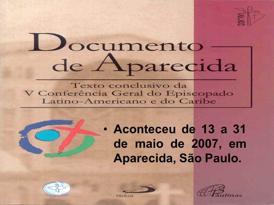 Aconteceu de 13 a 31 de maio de 2007, em Aparecida, São Paulo.