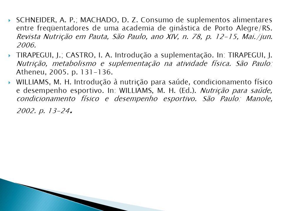 SCHNEIDER, A. P. ; MACHADO, D. Z
