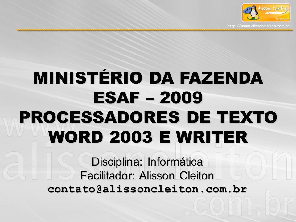PROCESSADORES DE TEXTO WORD 2003 E WRITER