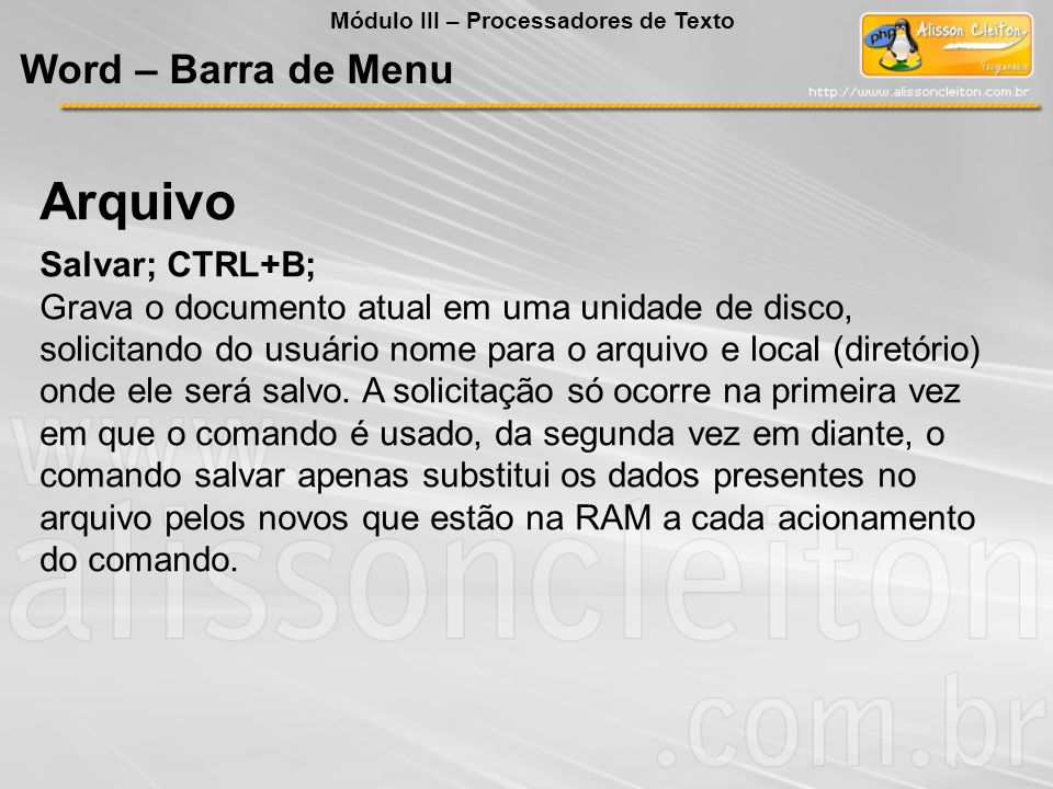 Arquivo Word – Barra de Menu Salvar; CTRL+B;