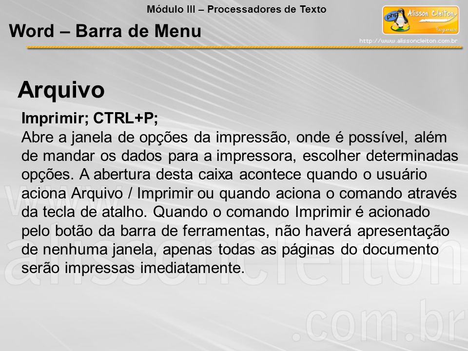 Arquivo Word – Barra de Menu Imprimir; CTRL+P;