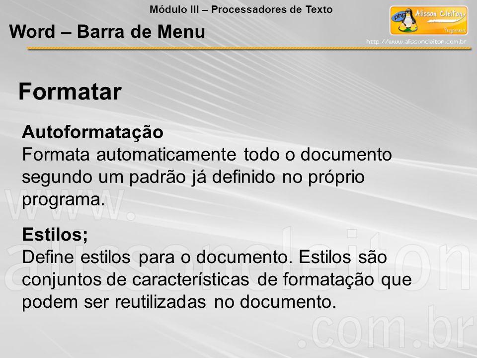 Formatar Word – Barra de Menu Autoformatação