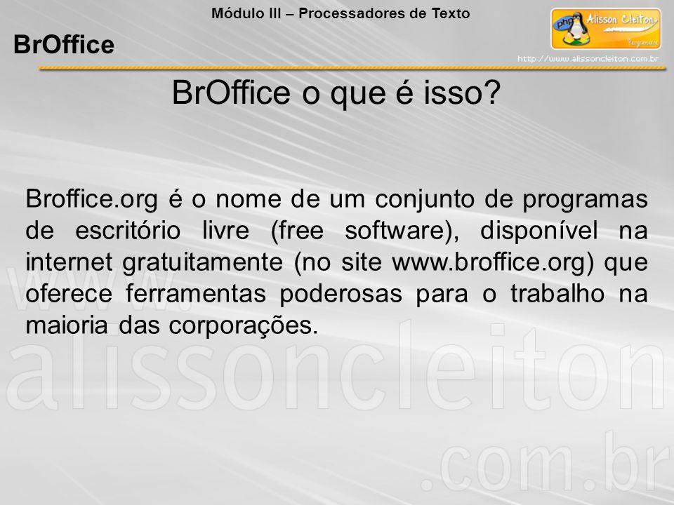 BrOffice o que é isso BrOffice