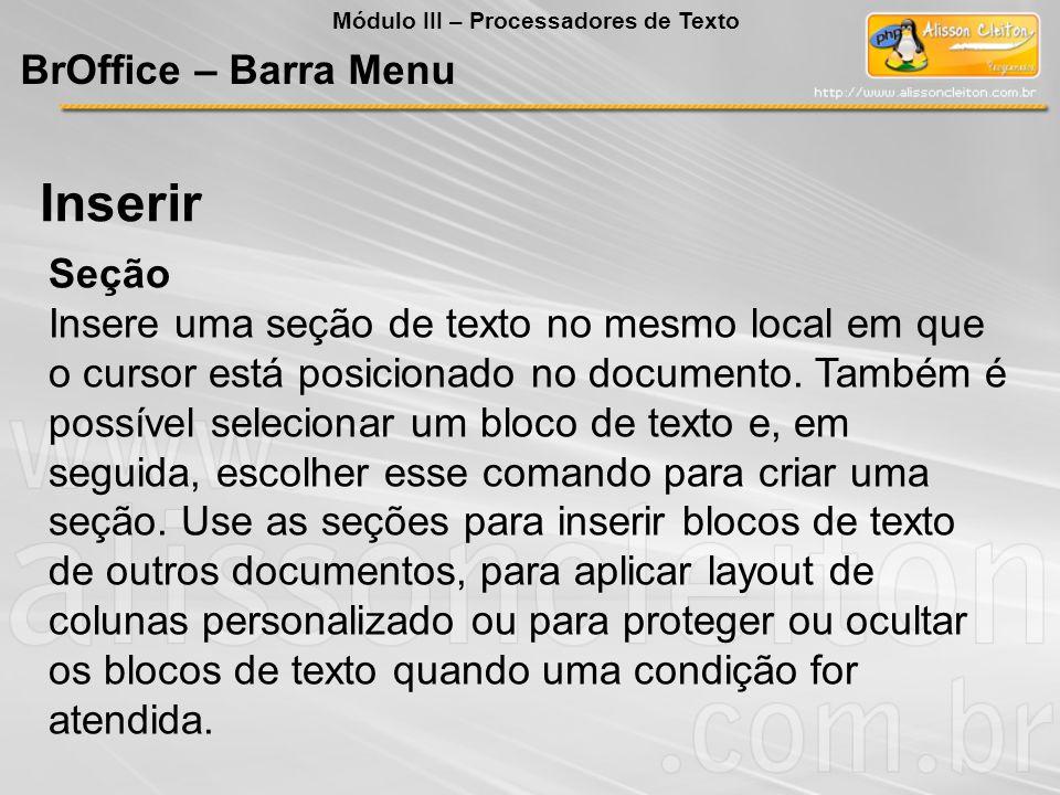 Inserir BrOffice – Barra Menu Seção