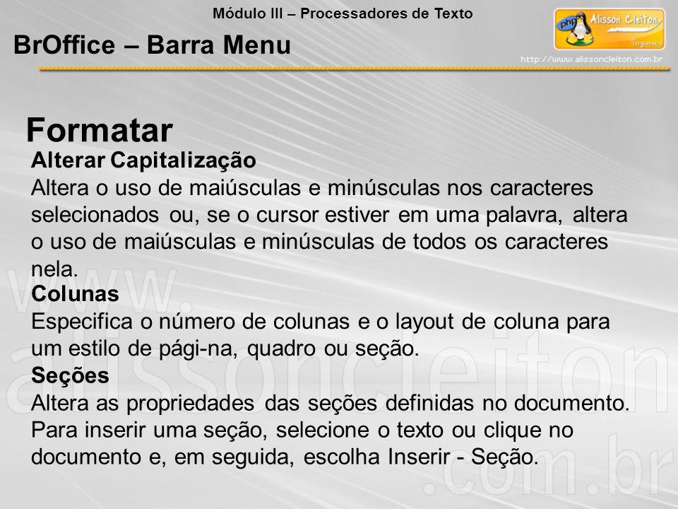 Formatar BrOffice – Barra Menu Alterar Capitalização