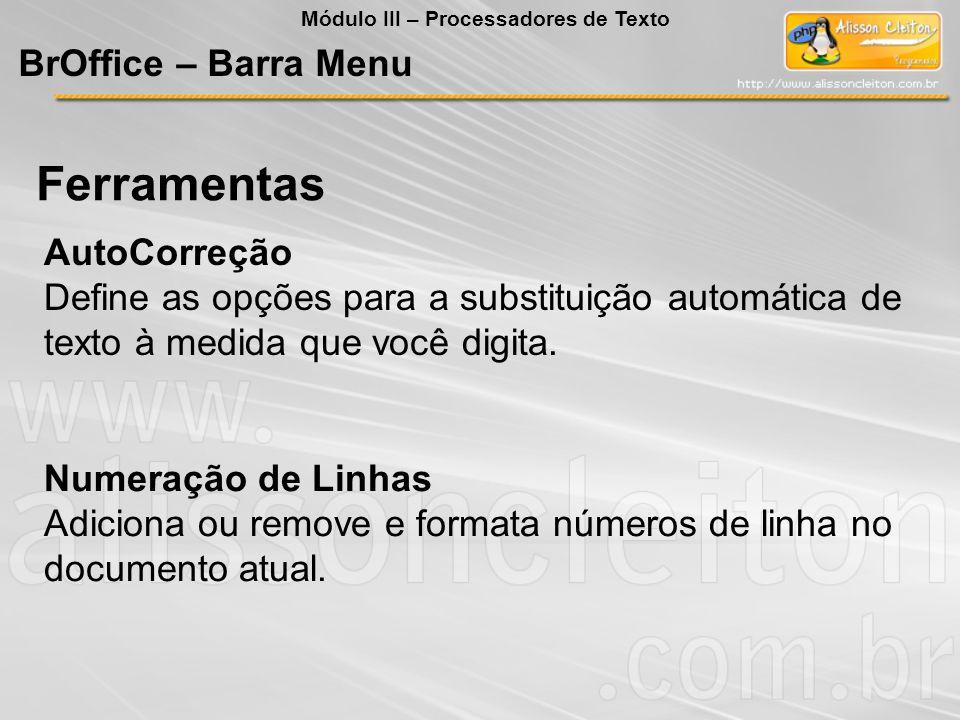 Ferramentas BrOffice – Barra Menu AutoCorreção