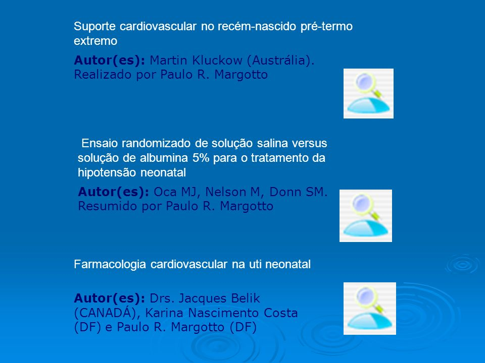 Suporte cardiovascular no recém-nascido pré-termo extremo