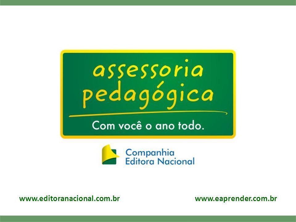 www.editoranacional.com.br www.eaprender.com.br