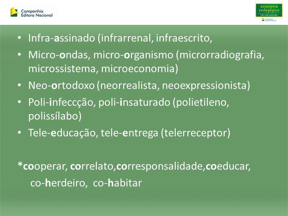 Infra-assinado (infrarrenal, infraescrito,