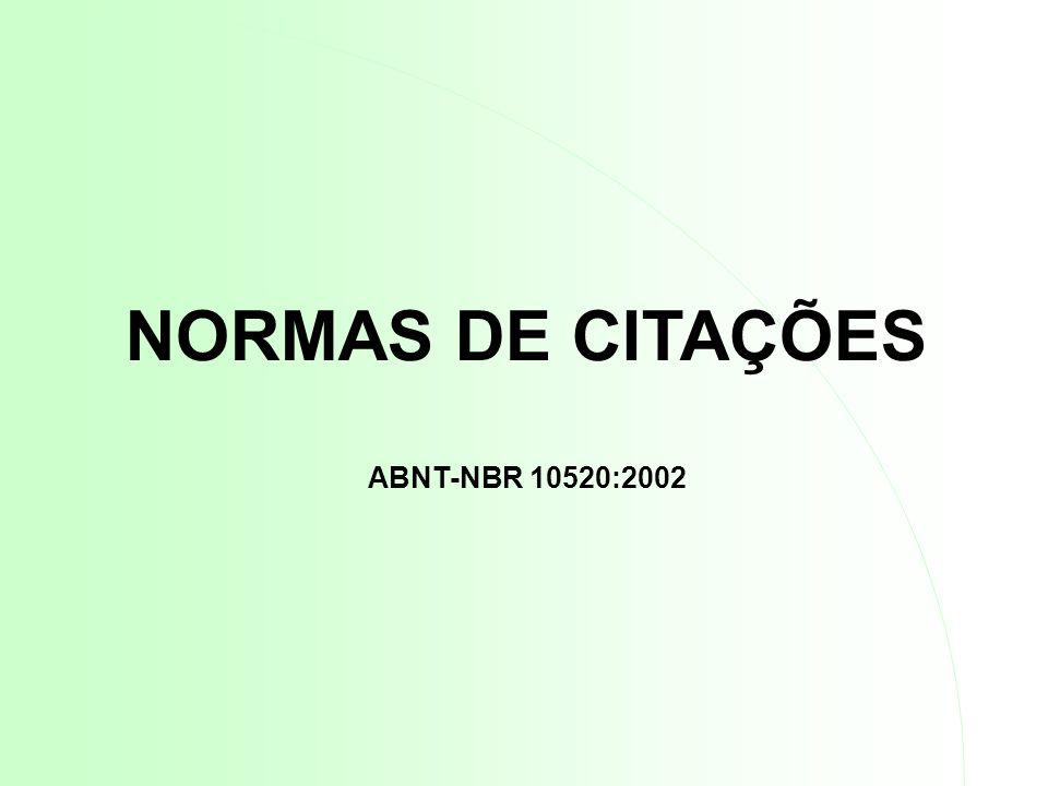 NORMAS DE CITAÇÕES ABNT-NBR 10520:2002