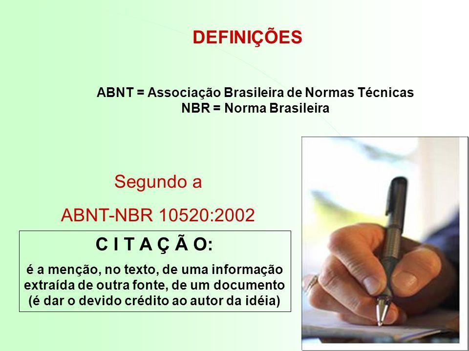 ABNT = Associação Brasileira de Normas Técnicas