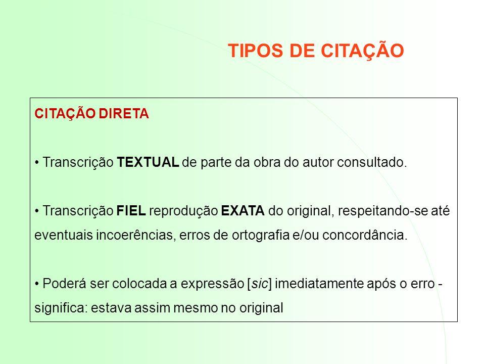TIPOS DE CITAÇÃO CITAÇÃO DIRETA