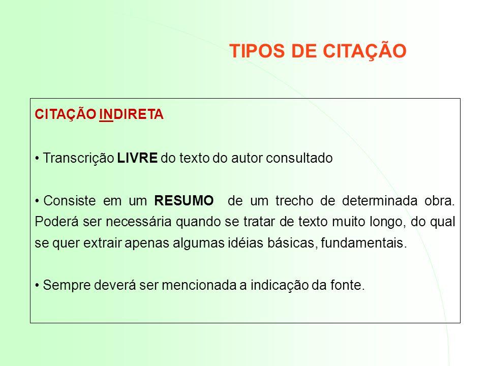 TIPOS DE CITAÇÃO CITAÇÃO INDIRETA
