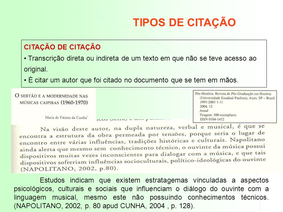 TIPOS DE CITAÇÃO CITAÇÃO DE CITAÇÃO