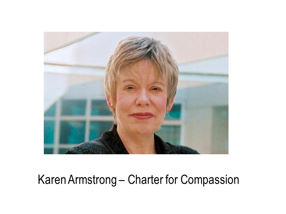 Karen Armstrong – Charter for Compassion