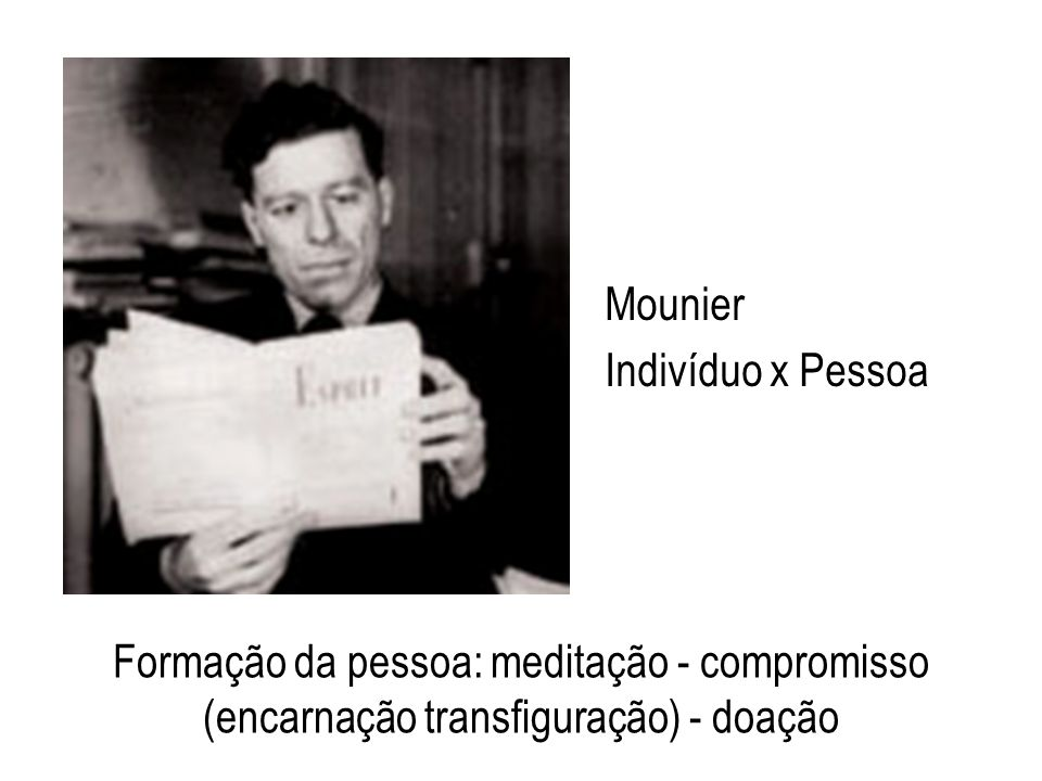 Mounier Indivíduo x Pessoa.
