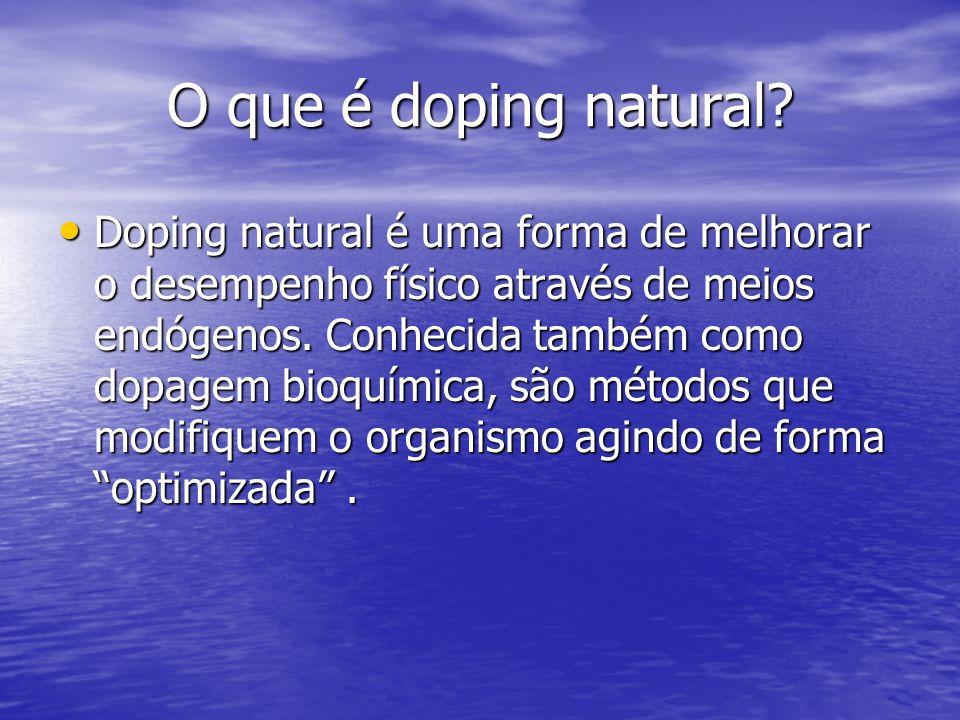 O que é doping natural