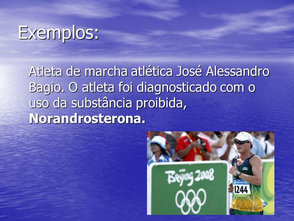 Exemplos: Atleta de marcha atlética José Alessandro Bagio.