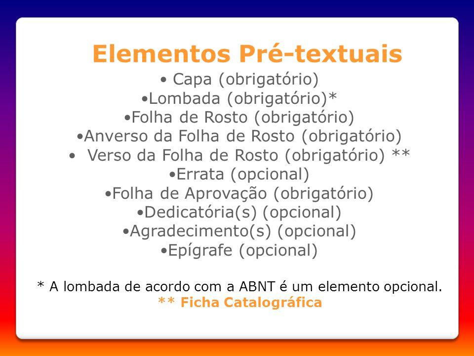 Elementos Pré-textuais ** Ficha Catalográfica