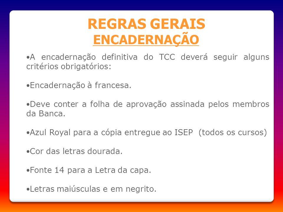 REGRAS GERAIS ENCADERNAÇÃO