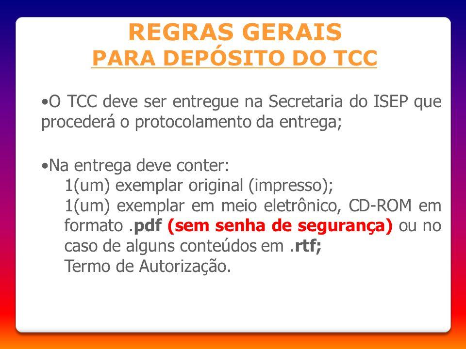 REGRAS GERAIS PARA DEPÓSITO DO TCC