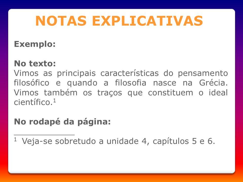 NOTAS EXPLICATIVAS Exemplo: No texto: