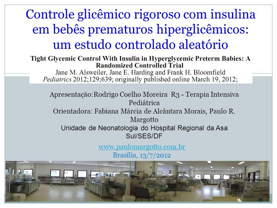 Controle glicêmico rigoroso com insulina em bebês prematuros hiperglicêmicos: um estudo controlado aleatório