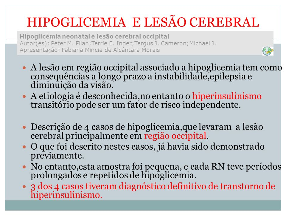 HIPOGLICEMIA E LESÃO CEREBRAL