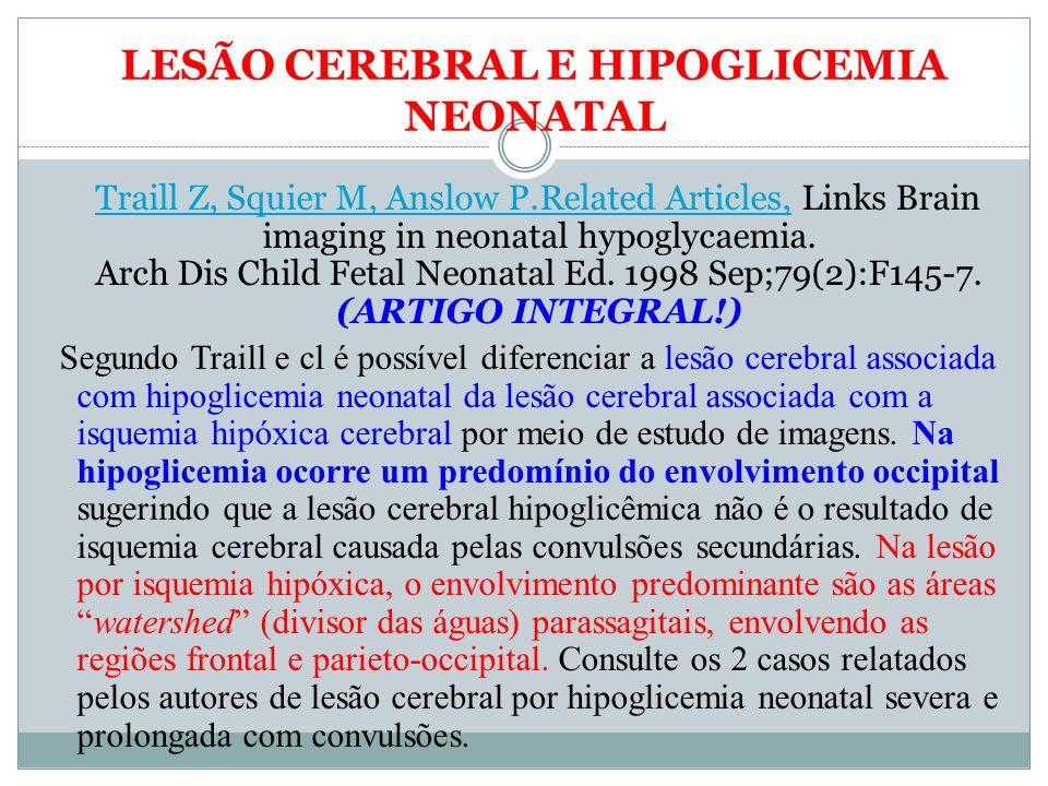 LESÃO CEREBRAL E HIPOGLICEMIA NEONATAL