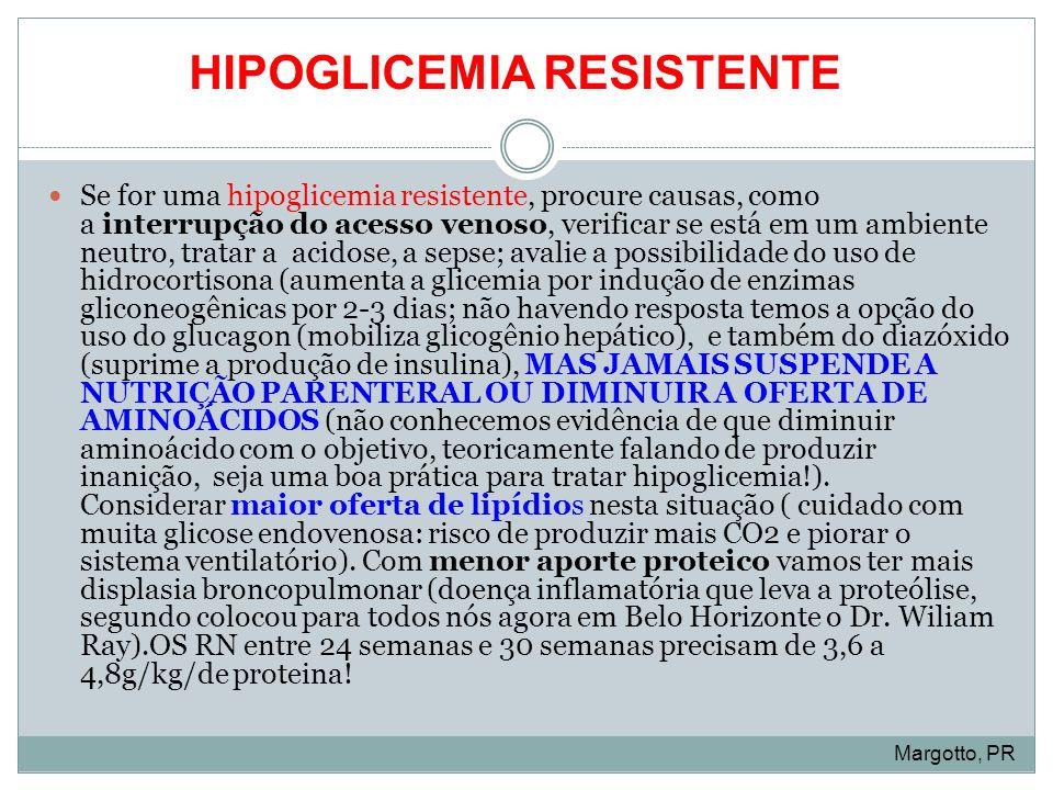 HIPOGLICEMIA RESISTENTE
