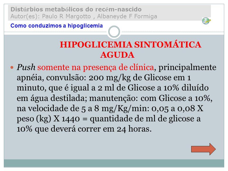 HIPOGLICEMIA SINTOMÁTICA AGUDA
