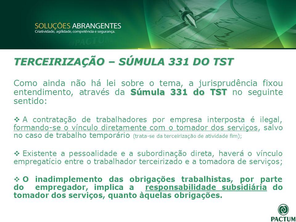 TERCEIRIZAÇÃO – SÚMULA 331 DO TST
