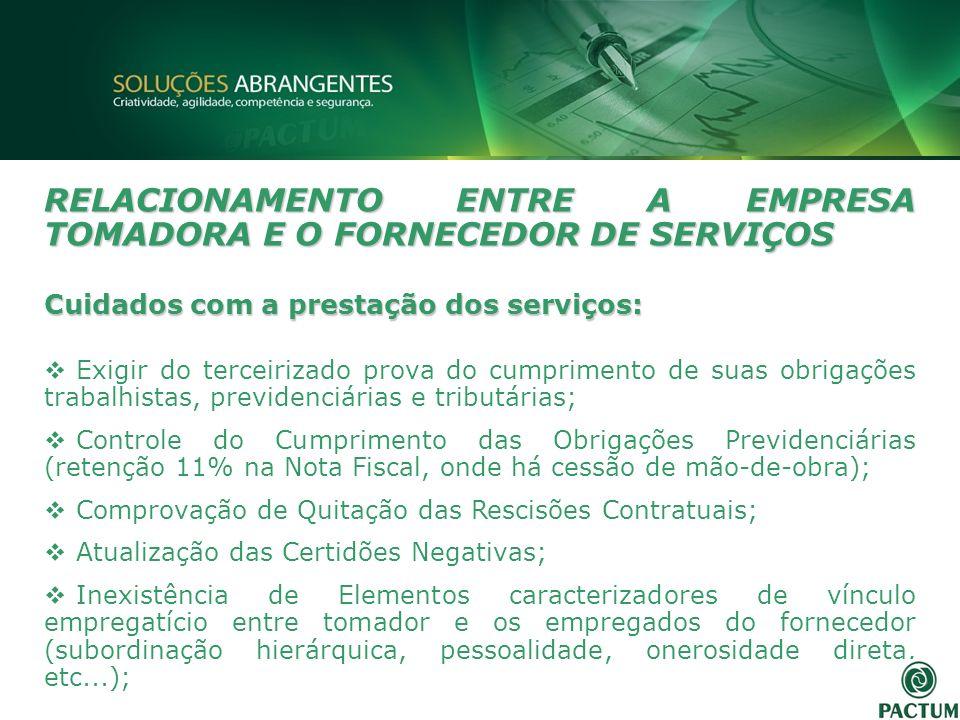 RELACIONAMENTO ENTRE A EMPRESA TOMADORA E O FORNECEDOR DE SERVIÇOS
