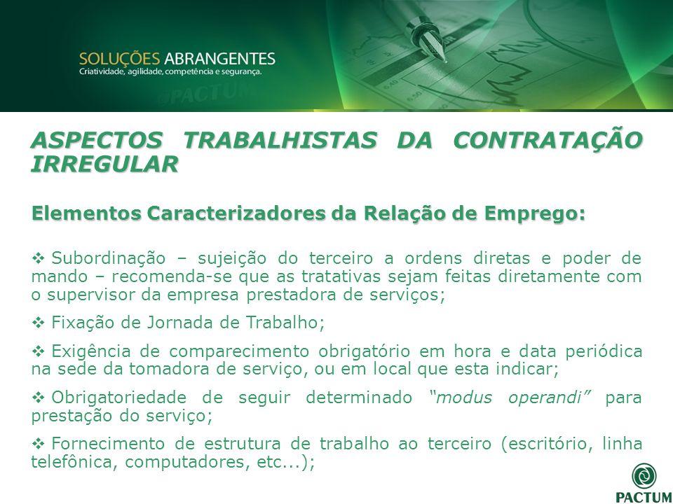 ASPECTOS TRABALHISTAS DA CONTRATAÇÃO IRREGULAR