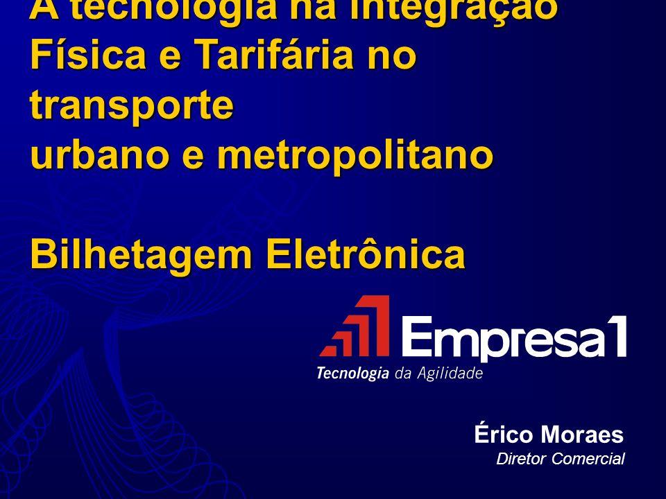 A tecnologia na integração Física e Tarifária no transporte