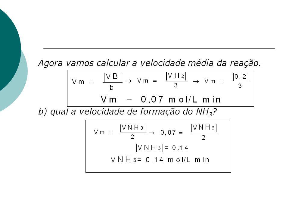 Agora vamos calcular a velocidade média da reação.