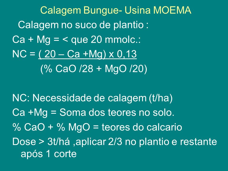Calagem Bungue- Usina MOEMA