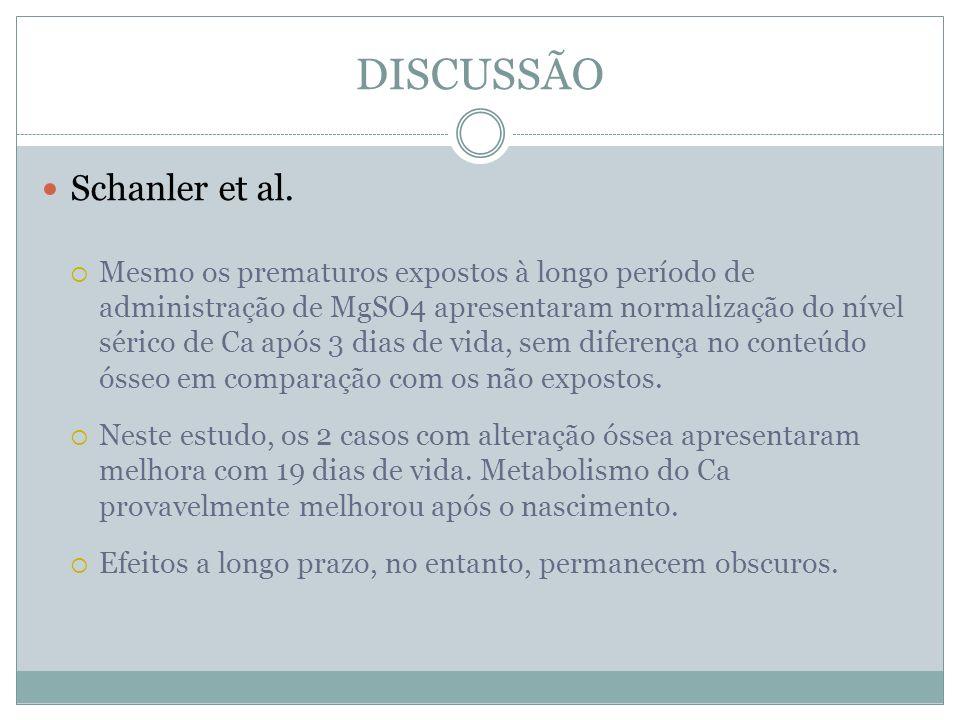 DISCUSSÃO Schanler et al.