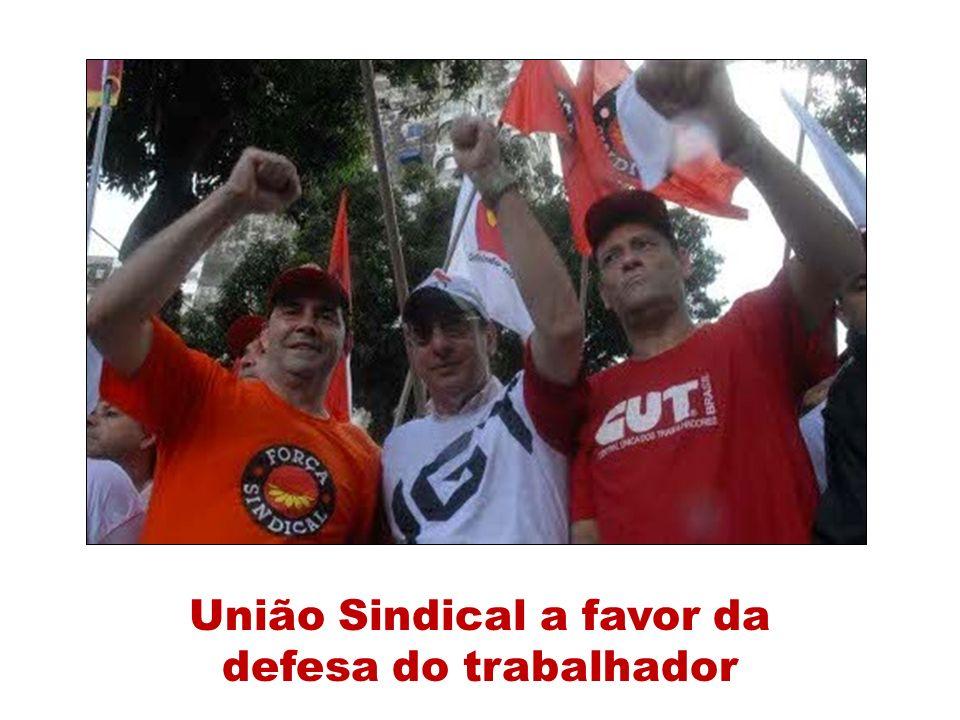 União Sindical a favor da defesa do trabalhador