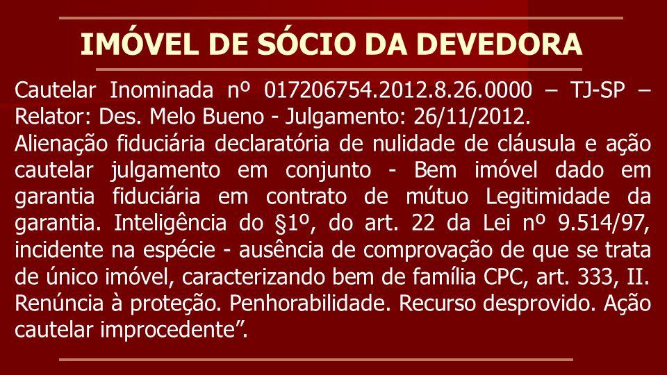 IMÓVEL DE SÓCIO DA DEVEDORA