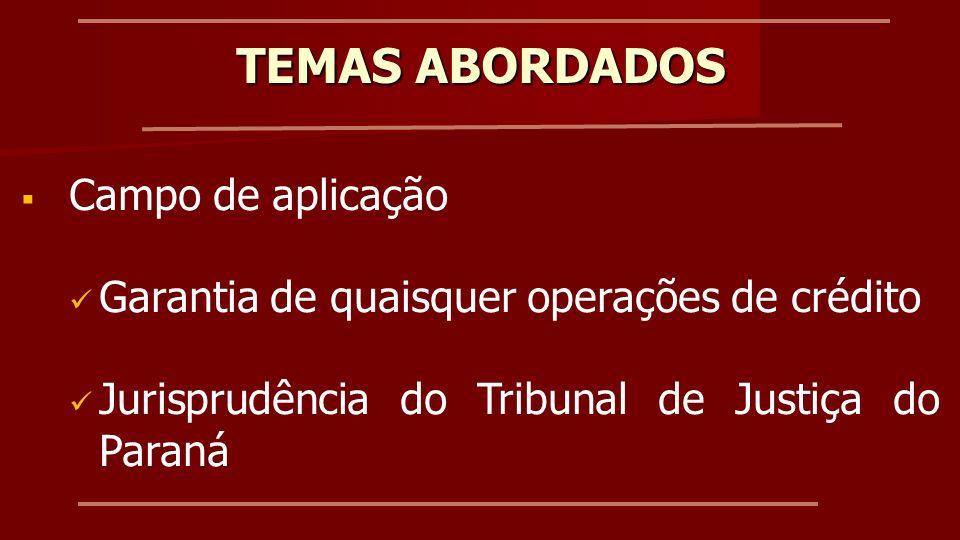 TEMAS ABORDADOS Campo de aplicação