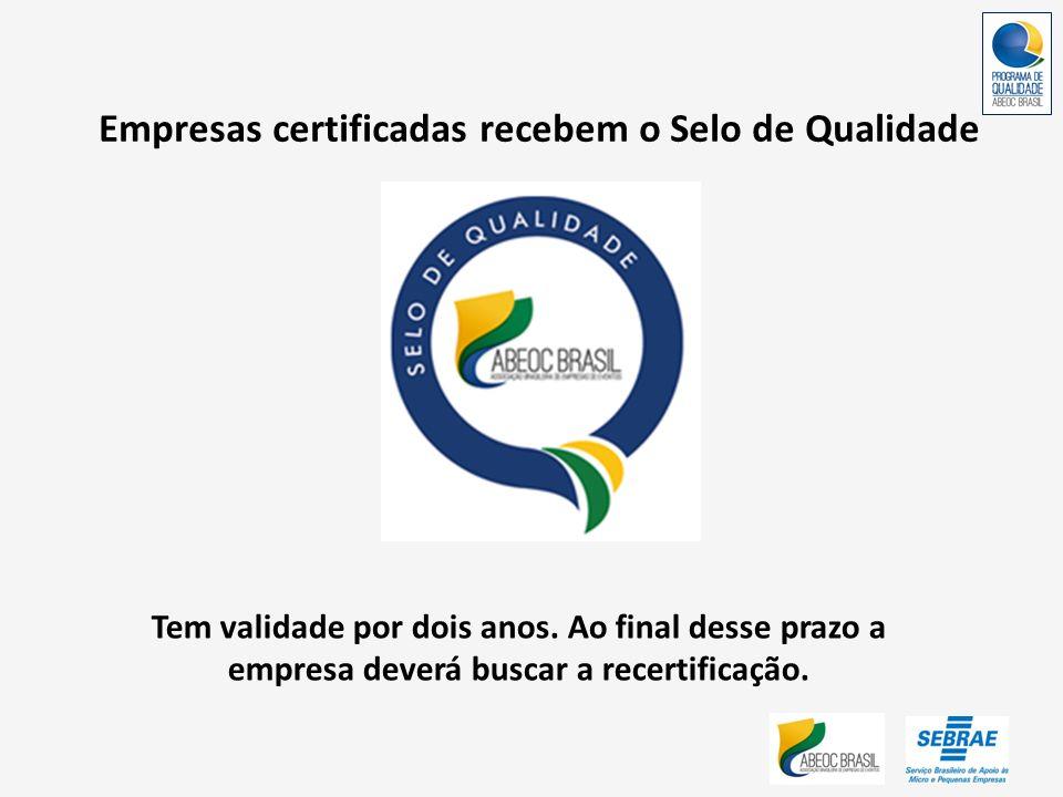 Empresas certificadas recebem o Selo de Qualidade
