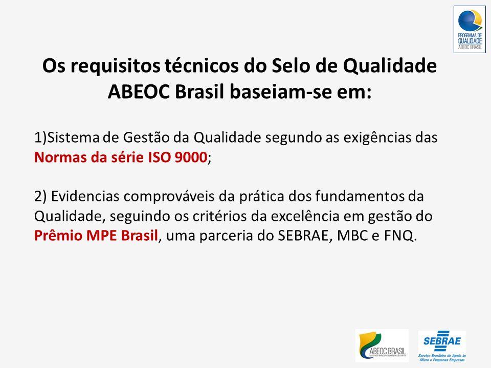 Os requisitos técnicos do Selo de Qualidade ABEOC Brasil baseiam-se em: