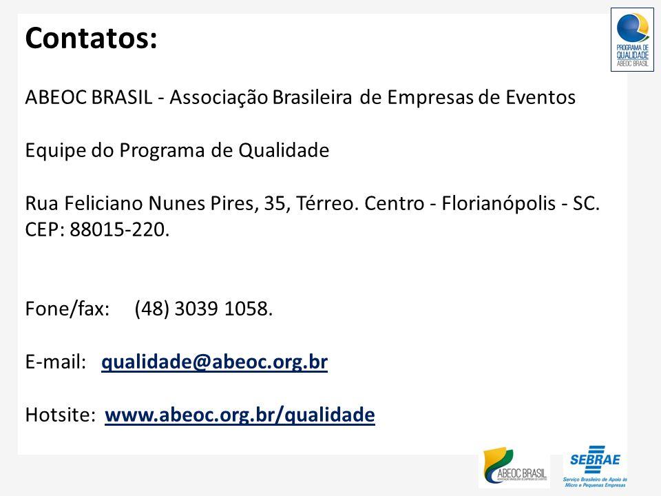 Contatos: ABEOC BRASIL - Associação Brasileira de Empresas de Eventos