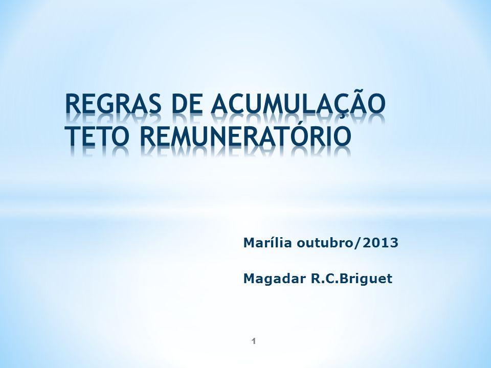 REGRAS DE ACUMULAÇÃO TETO REMUNERATÓRIO