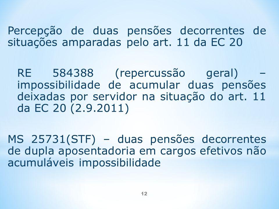 Percepção de duas pensões decorrentes de situações amparadas pelo art