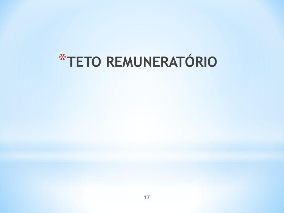 TETO REMUNERATÓRIO