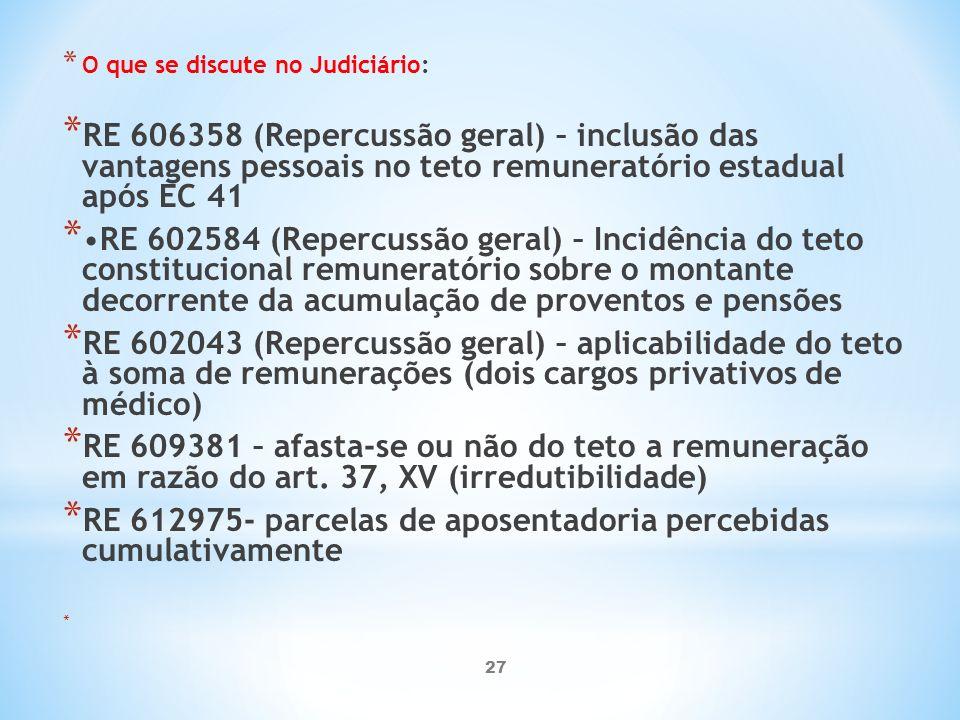 RE 612975- parcelas de aposentadoria percebidas cumulativamente
