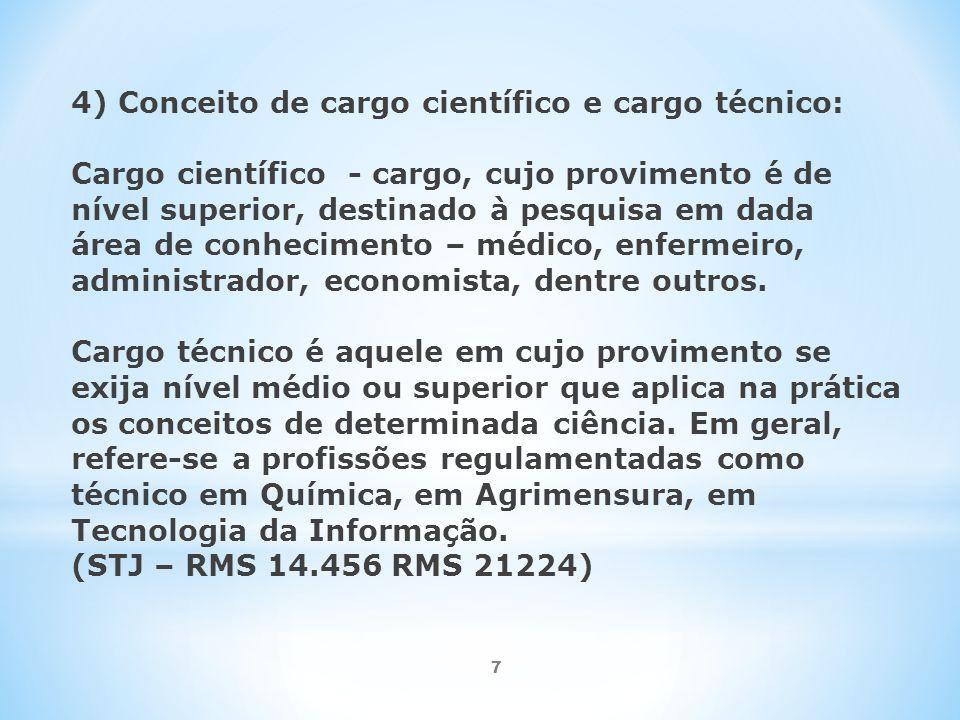 4) Conceito de cargo científico e cargo técnico:
